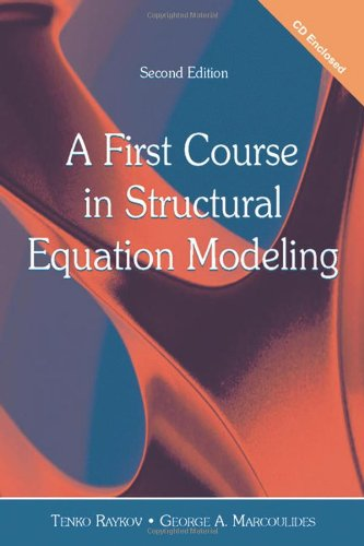 A First Course in Structural Equation Modeling (2nd Revised edition)