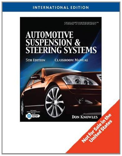 Todays Technician: Automotive Suspension and Steering (5th Revised edition)
