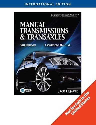 Todays Technician: Manual Transmissions and Transaxels (International student ed of 5th revised ed)