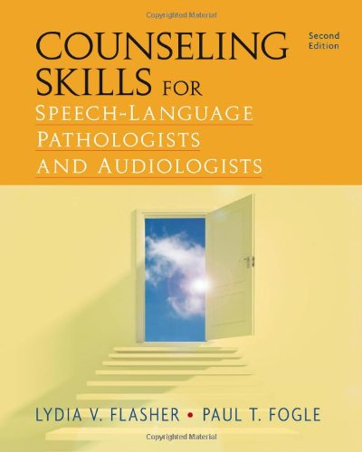 Counseling Skills for Speech-Language Pathologists and Audiologists (2nd Revised edition)