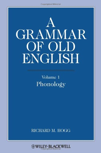 A Grammar of Old English: v. 1: Phonology