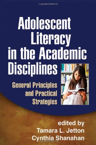 Adolescent Literacy in the Academic Disciplines: General Principles and Practical Strategies