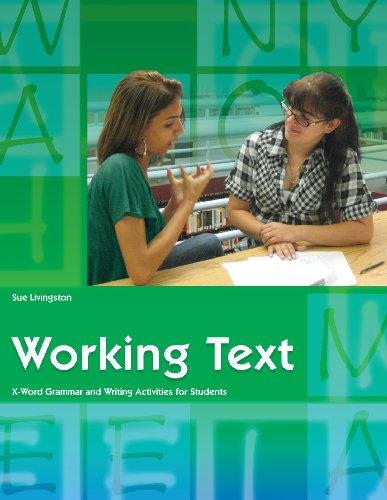 Working Text: X-Word Grammar and Writing Activities for Students