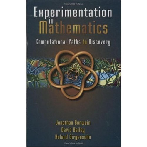 Experimentation in Mathematics : Computational Paths to Discovery