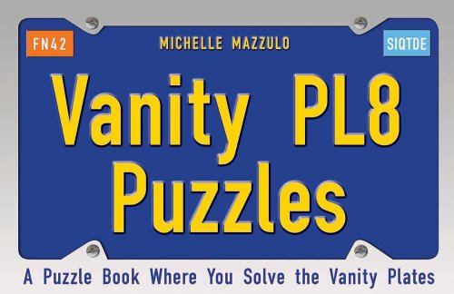 Vanity PL8 Puzzles: A Puzzle Book Where You Solve the Vanity Plates
