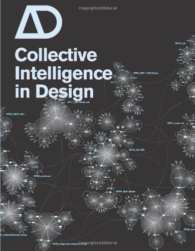 Collective Intelligence in Design: New Forms of Distributed Practice and Design