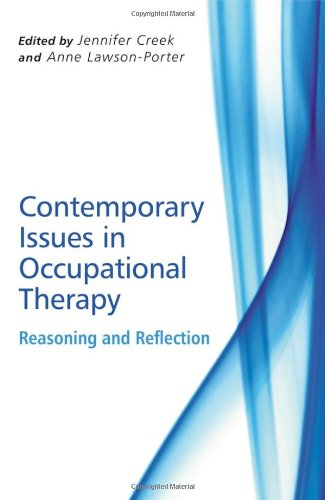 Contemporary Issues in Occupational Therapy: Reasoning and Reflection (2nd Revised edition)