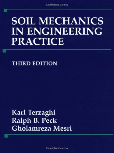 Soil Mechanics in Engineering Practice (3rd Revised edition)