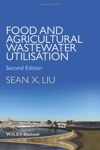 Food and Agricultural Wastewater Utilization and Treatment (2nd Revised edition)