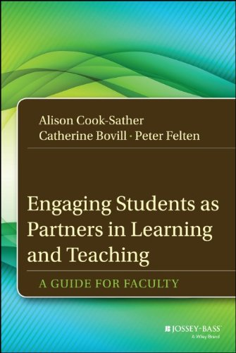 Engaging Students as Partners in Learning and Teaching: A Guide for Faculty (Jossey-Bass Higher and Adult Education)