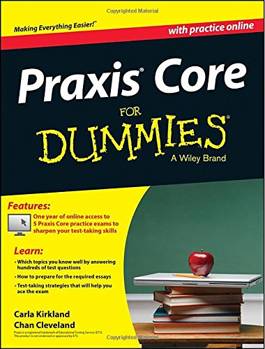 Praxis Core For Dummies with Online Practice Tests (For Dummies (CareerEducation))