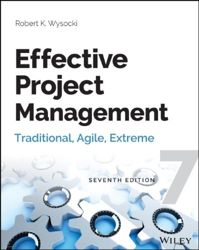 Effective Project Management: Traditional' Agile' Extreme