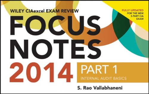 Wiley CIAexcel Exam Review 2014 Focus Notes: Pt. 1: Internal Audit Basics