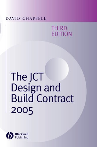 The JCT Design and Build Contract: 2005 (Revised edition)