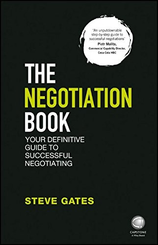 The Negotiation Book: Your Definitive Guide to Suc