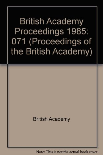 Proceedings Brit Acad 71, 1985