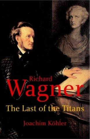 Wagner: The Last of the Titans