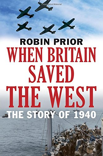 When Britain Saved the West – The Story of 1940