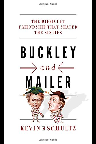 Buckley and Mailer – The Difficult Friendship That Shaped the Sixties