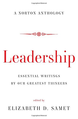 Leadership – Essential Writings by Our Greatest Thinkers