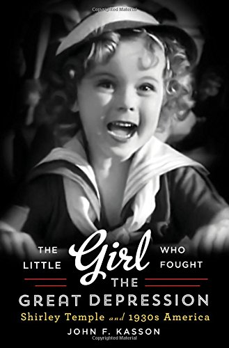 The Little Girl Who Fought the Great Depression – Shirley Temple and 1930s America