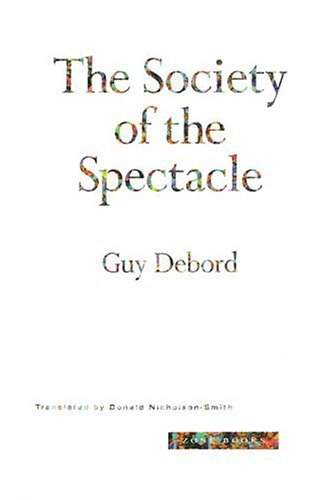 The Society of the Spectacle (New edition)